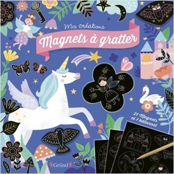 Cartes à gratter Magnets :  Licornes et fééries – Pochette de 3 cartes à gratter avec 21 magnets – À partir de 6 ans