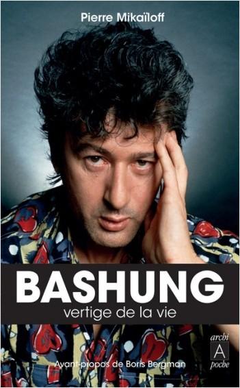 Bashung - Vertige de la vie
