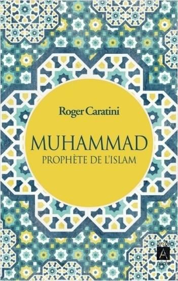 Muhammad Prophète de l'Islam