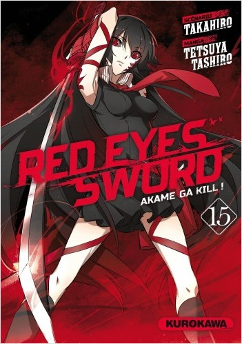 Red Eyes Sword - Akame Ga Kill - tome 15