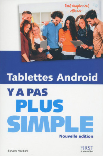 Tablettes Android Y a pas plus simple, nouvelle édition