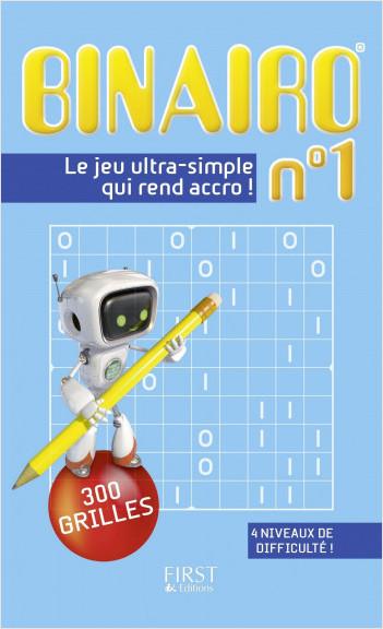 Binairo n°1 - 300 grilles : le nouveau jeu complètement addictif !