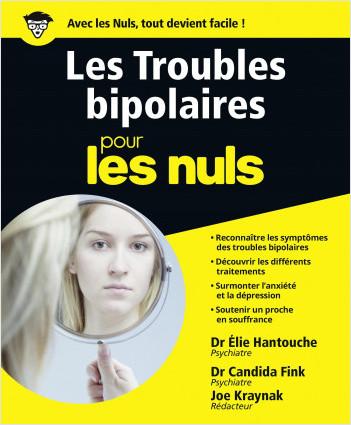 Les Troubles bipolaires pour les Nuls