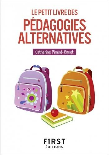 Le Petit Livre des pédagogies alternatives