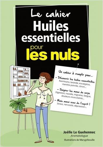 Cahier coach - Se soigner aux huiles essentielles pour les Nuls
