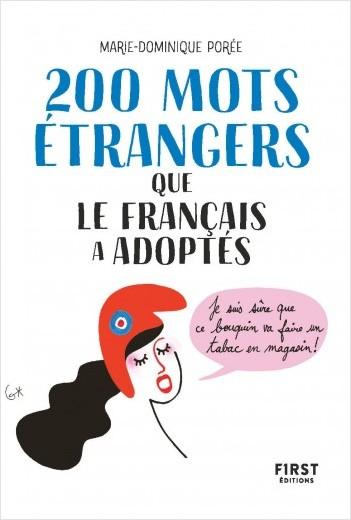 200 mots étrangers que le français a adoptés