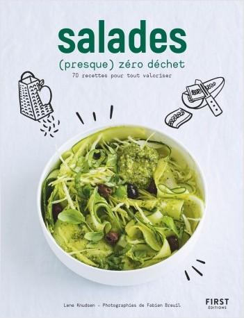 Salades (presque) zéro déchet - 70 recettes pour tout valoriser