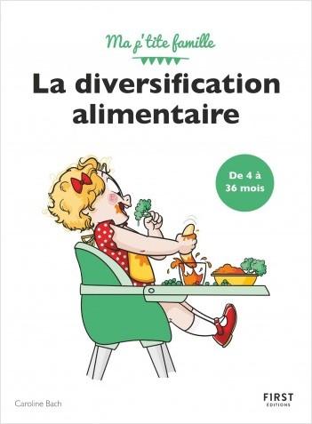 La diversification alimentaire - de 4 à 36 mois