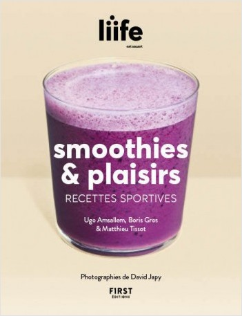 Smoothies &  plaisirs - recettes sportives