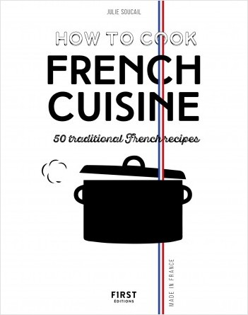 How to cook french cuisine, 2e éd.