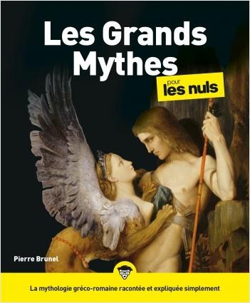Les Grands Mythes pour les Nuls