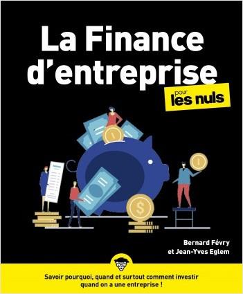 La Finance d'entreprise pour les Nuls, grand format, 2e éd.