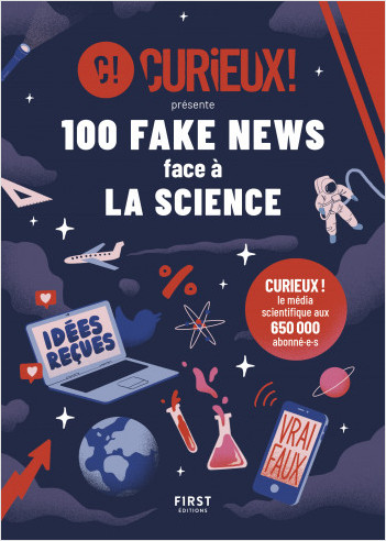 100 fake news face à la science