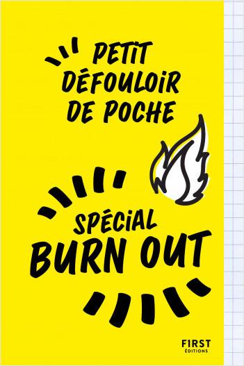 Petit défouloir de poche - spécial burn out : un livre à saccager et gribouiller pour supporter votre boulot et éviter le surmenage !