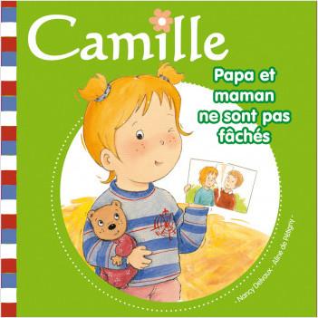 Camille - Papa et maman ne sont pas fâchés T13