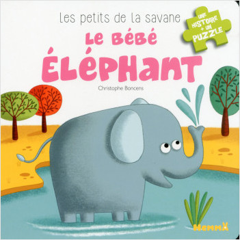 Les petits de la savane - Le bébé éléphant