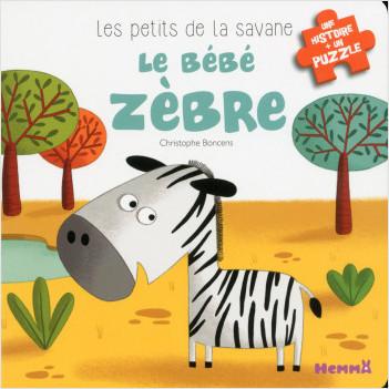 Les petits de la savane - Le bébé zèbre