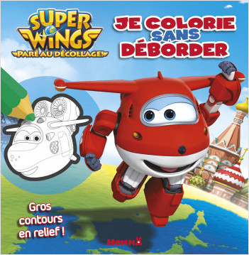 Super Wings - Je colorie sans déborder