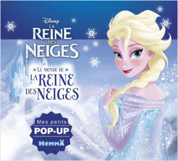 Disney La Reine des Neiges - Le monde de la Reine des Neiges - Mes petits pop-up