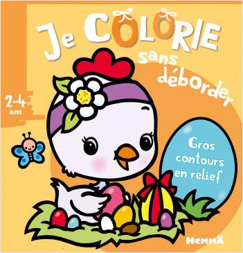 Je colorie sans déborder (2-4 ans) - Pâques (Poussin)