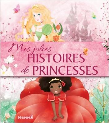 Mes jolies histoires de princesses- Recueil d'histoires de princesses - dès 3 ans
