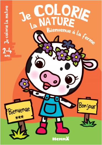 Je colorie la nature (2-4 ans) Bienvenue à la ferme (Vache)