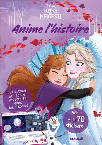 Disney La Reine des Neiges 2 - Anime l'histoire