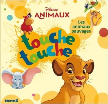 Disney Animaux - Touche touche - Les animaux sauvages - Livre d'éveil à toucher - Dès 1 an