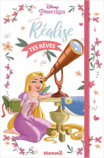 Disney Princesses - Mon carnet - Réalise tes rêves