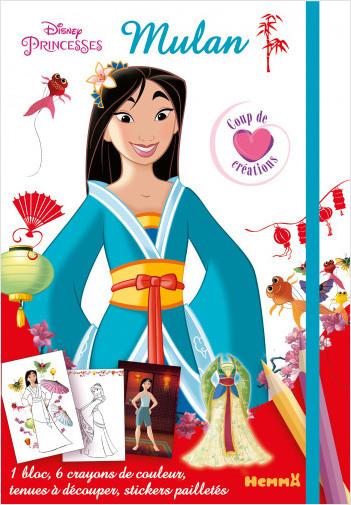 Disney Princesses - Mulan - Coup de coeur créations - Kit mode avec coloriage et stickers - Dès 5 ans