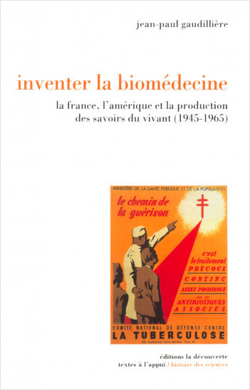 Inventer la biomédecine
