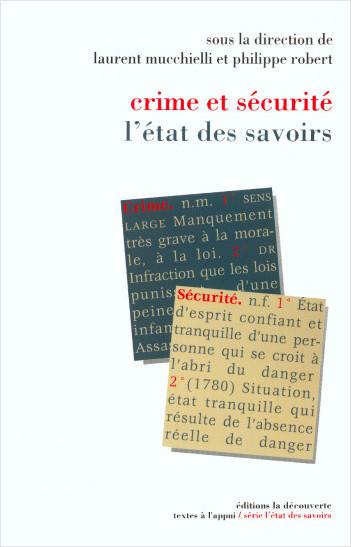 Crime et sécurité, l'état des savoirs