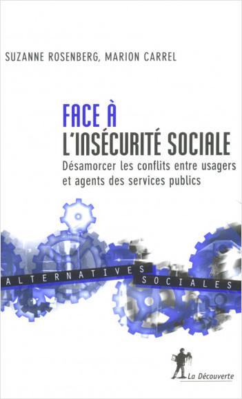 Face à l'insécurité sociale