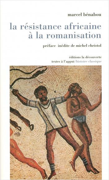 La résistance africaine à la romanisation