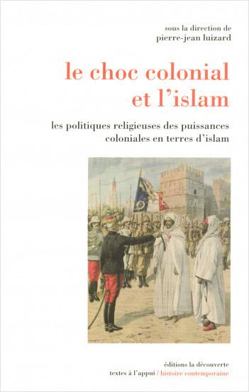 Le choc colonial et l'islam