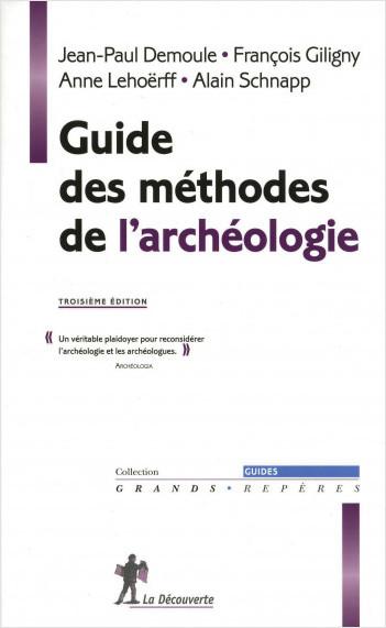 Guide des méthodes de l'archéologie