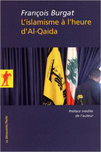 L'islamisme à l'heure d'Al-Qaida