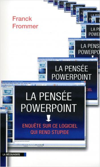 La pensée PowerPoint