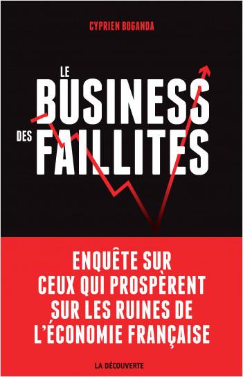 Le business des faillites