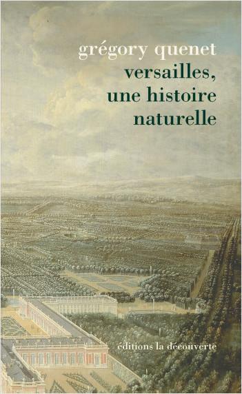 Versailles, une histoire naturelle