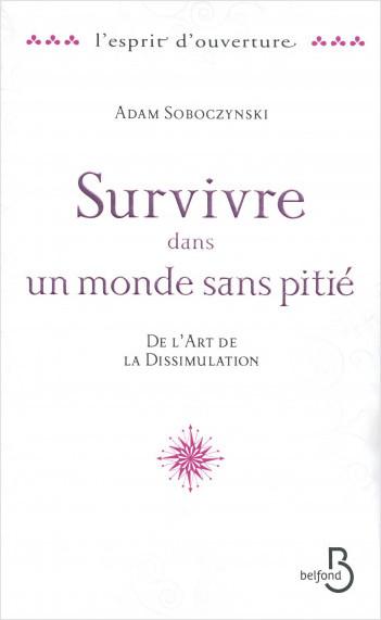 Survivre dans un monde sans pitié