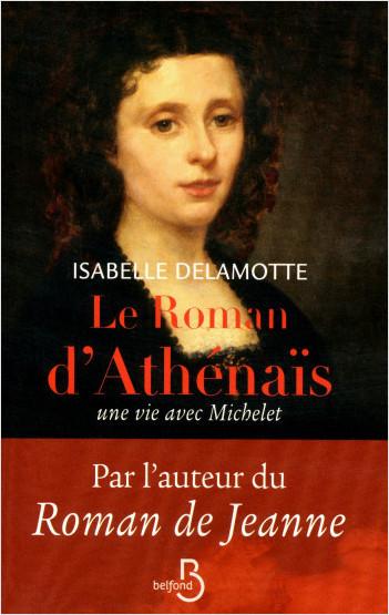 Le Roman d'Athénaïs, une vie avec Michelet