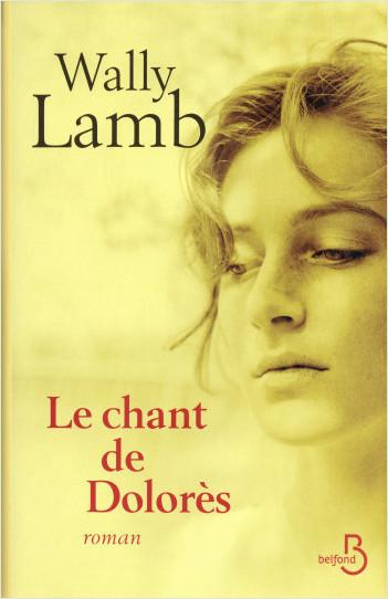 Le Chant de Dolorès (nouv. éd.)