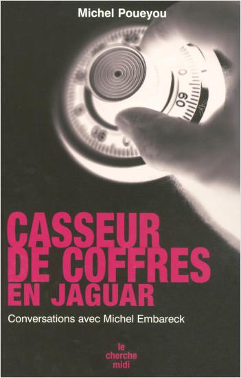 Casseur de coffres en Jaguar