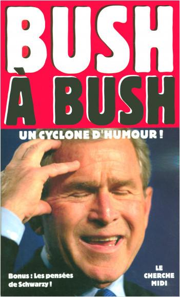 Bush à Bush