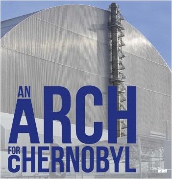 An arch for Chenobyl