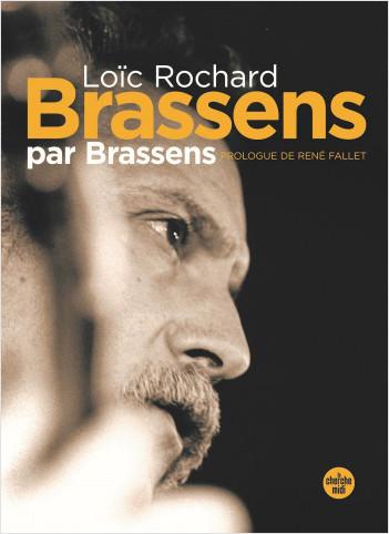 Brassens par Brassens (nouvelle édition en semi-poche)