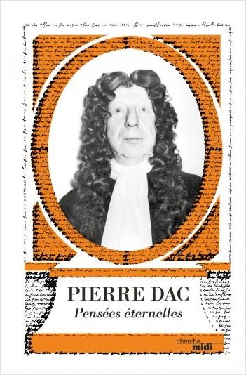 Pierre Dac, Pensées éternelles (nouvelle édition)