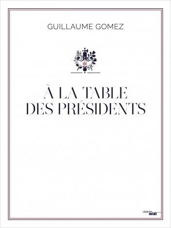À la table des Présidents
