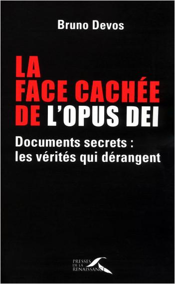La face cachée de l'Opus Dei